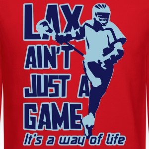 LAX Ain't Just A Game Long Sleeve Shirts - Crewneck Sweatshirt