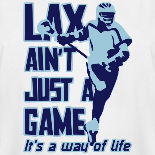 LAX Ain't Just A Game