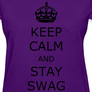 Keep calm and stay swag - T-shirt pour femmes