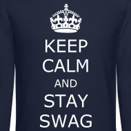 Design ~ Keep calm and stay swag
