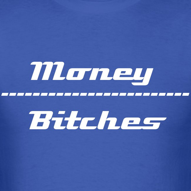 Money Over Bitches