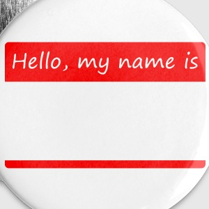 Hello, my name is - Large Buttons