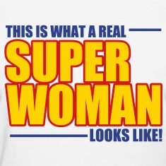 SUPER WOMAN Women's T-Shirts