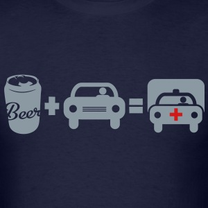 Beer + Driving = Hospitalized - Men's T-Shirt