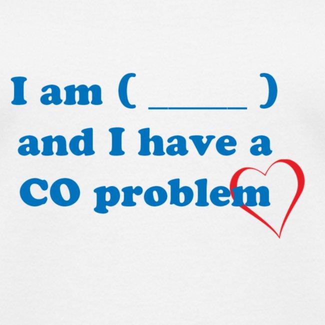 CO Problem Tshirt