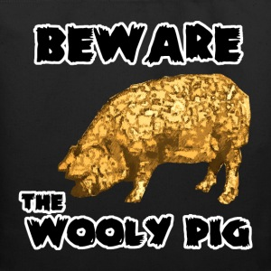 Beware the Wooly Pig - Eco-Friendly Cotton Tote
