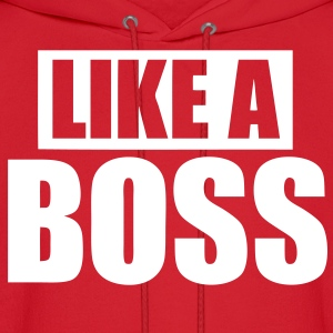 Like A Boss Hoodies - stayflyclothing.com - Men's Hoodie