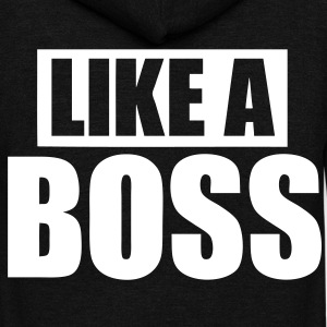 Like A Boss Zip Hoodies/Jackets - stayflyclothing.com - Unisex Fleece Zip Hoodie by American Apparel