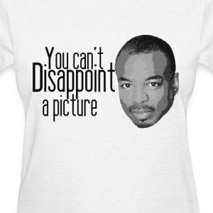 You can't disappoint a picture Women's T-Shirts - Women's T-Shirt