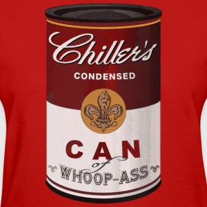 Chiller's Can of Woop-Ass Women's T-Shirts - Women's T-Shirt