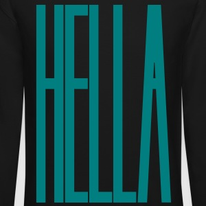 HELLA Long Sleeve Shirts - Crewneck Sweatshirt