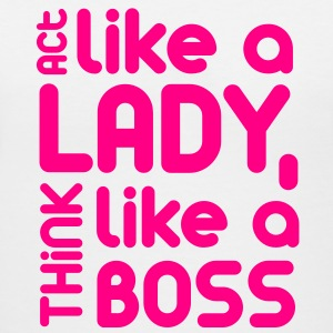 Act Like A Lady, Think Like A Boss - Women's V-Neck T-Shirt