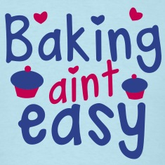 baking aint easy with cute little cupcakes hearts T-Shirts