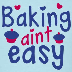 baking aint easy with cute little cupcakes hearts T-Shirts - Men's T-Shirt