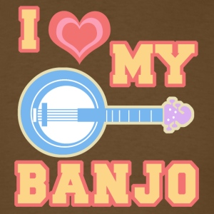 I Love My Banjo Men's T-Shirt - Men's T-Shirt