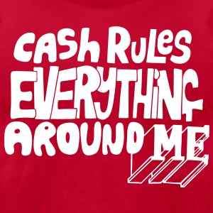C.R.E.A.M. Cash Rules Everyone Around Me T-Shirts - stayflyclothing.com - Men's T-Shirt by American Apparel