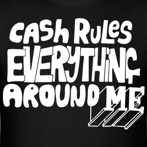 C.R.E.A.M. Cash Rules Everyone Around Me T-Shirts - stayflyclothing.com - Men's T-Shirt