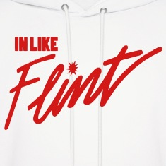 In Like Flint Hoodies