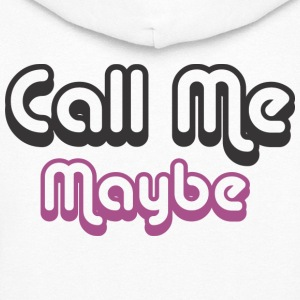 Call Me Maybe Hoodies - Women's Hoodie