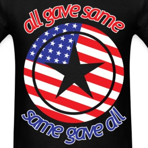 All Gave Same, Same gave All - Men's T-Shirt