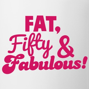 FAT FIFTY and FABULOUS! Gift - Coffee/Tea Mug