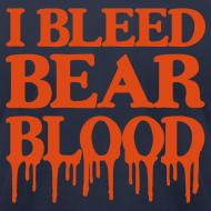 Design ~ I Bleed Bear Blood