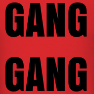 Design ~ Gang Gang T Shirt