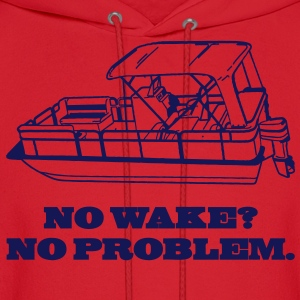 No Wake? No Problem. Hoodies - Men's Hoodie