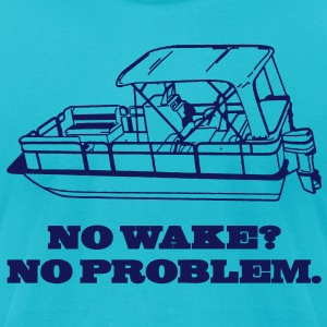 No Wake? No Problem. T-Shirts - Men's T-Shirt by American Apparel
