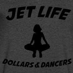 Jet Life / DOLLARS 7 DANCERS T-Shirts