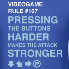 Videogame Rule #107 T-Shirts