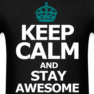 keep_calm_and_stay_awesome T-Shirts - Men's T-Shirt
