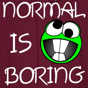 Normal is boring Hoodies - Men's Hoodie