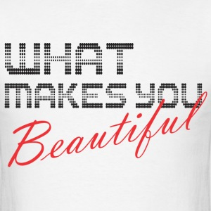 what_makes_you T-Shirts - Men's T-Shirt