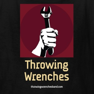 Throwing Wrenches Shirt (Kids) - Kids' T-Shirt