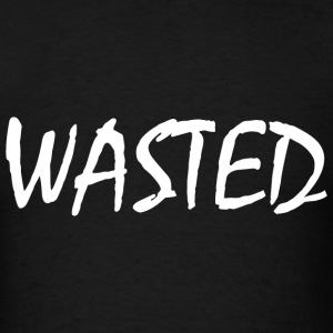 Wasted T-Shirts - Men's T-Shirt