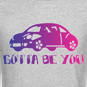 gotta_be_you Long Sleeve Shirts - Crewneck Sweatshirt