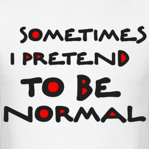 Normal_is_bored T-Shirts - Men's T-Shirt