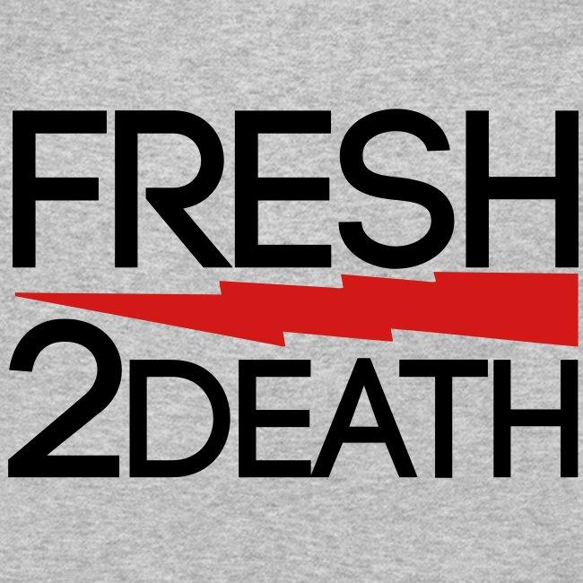 FRESH 2 DEATH  Long Sleeve Shirts