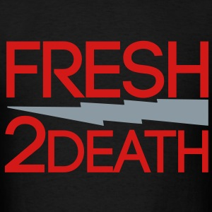 FRESH 2 DEATH  T-Shirts - Men's T-Shirt