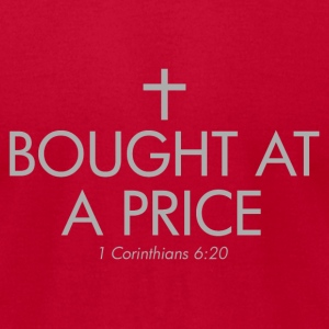 Bought at a Price - Men's T-Shirt by American Apparel