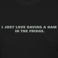 Design ~ Ham in the Fridge Women's Standard Weight T-Shirt