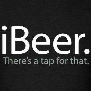 iBeer - There's a Tap For That - iSpoof - Men's T-Shirt