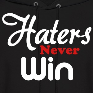 haters_never_win Hoodies - Men's Hoodie
