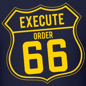 Execute order 66 - Men's T-Shirt