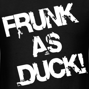 Drunk As Fuck - Men's T-Shirt