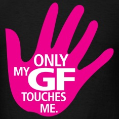 My GF only Touch Me