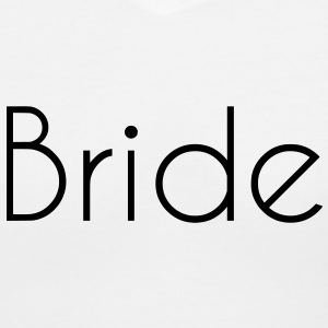 Bride Text Graphic Design Vector - Perfect for tshirts or hoodies for the Bride to Be! - Women's V-Neck T-Shirt