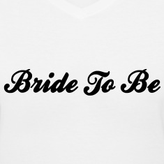 Bride To Be Text Graphic Design Perfect Gift for tshirts or hoodies for the future Bride!