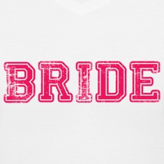 Bride Text Graphic Design Perfect gift for tshirts or hoodies for the Bride to Be!